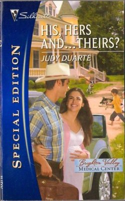 His, Hers And ... Theirs? Judy Duarte Silhouette Special Edition 0373655436