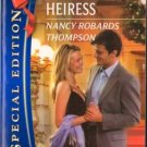 Accidental Heiress by Nancy Robards Thompson Silhouette Special Edition 0373655649