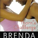 Thorn's Challenge by Brenda Jackson Harlequin Romance Novel Book 0373285477