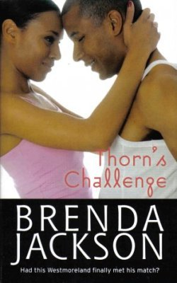 Thorn's Challenge by Brenda Jackson Harlequin Romance Novel Book 0373285477