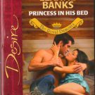Princess In His Bed by Leanne Banks Silhouette Desire Romance Novel Book 0373765150