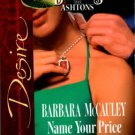 Name Your Price by Barbara McCauley Silhouette Desire Romance Book Novel 0373766939