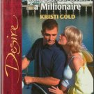 Marooned With A Millionaire by Kristi Gold Silhouette Desire Book 0373765177