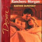 Lonetree Ranchers: Morgan by Kathie DeNosky Silhouette Desire Novel Book 0373765401