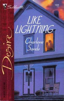 Like Lightning by Charlene Sands Silhouette Desire Romance Novel Book 0373766688
