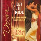 Let It Ride by Katherine Garbera Silhouette Desire Romance Novel Book 0373765584