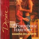 In Forbidden Territory by Shawna Delacorte Silhouette Desire Novel Book 0373766319