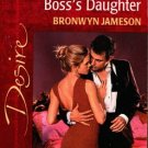 In Bed With The Boss's Daughter by Bronwyn Jameson Silhouette Desire 0373763808