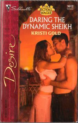 Daring The Dynamic Sheikh by Kristi Gold Silhouette Desire Novel Book 0373766122
