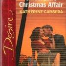 Cinderella's Christmas Affair by Katherine Garbera Silhouette Desire 0373765460