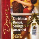 Christmas Bonus, Strings Attached by Susan Crosby Silhouette Desire Book 0373765541