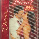 Business Or Pleasure? by Julie Hogan Silhouette Desire Novel Book 0373766149