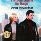 The Man Behind The Badge by Dawn Stewardson Harlequin SuperRomance Book 0373709471