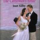 The Cattleman's Bride by Joan Kilby Harlequin SuperRomance Novel Book 0373709412