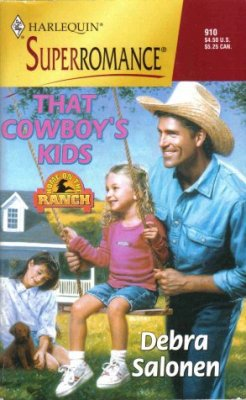 That Cowboy's Kids by Debra Salonen Harlequin SuperRomance Novel Book 0373709102