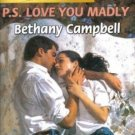 P.S. Love You Madly by Bethany Campbell Harlequin SuperRomance Book 0373709315
