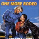 One More Rodeo by Lynnette Kent Harlequin SuperRomance Novel Book 0373707657