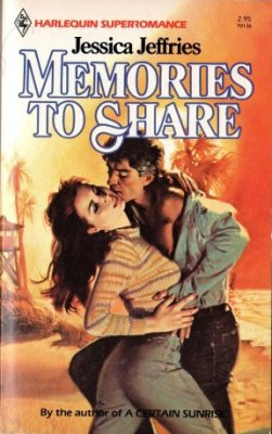 Memories To Share by Jessica Jeffries Harlequin SuperRomance Novel Book 0373701365