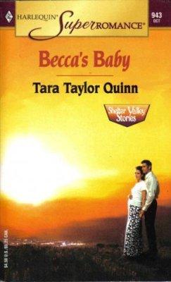 Becca's Baby by Tara Taylor Quinn Harlquin SuperRomance Novel Book 0373709439