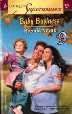 Baby Business by Brenda Novak Harlequin SuperRomance Novel Book 0373709552