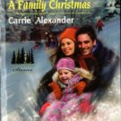 A Family Christmas by Carrie Alexander Harlequin SuperRomance Novel Book 0373712391