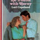 The Trouble With Thorny by Lori Copeland American Romance Novel Book 0373162618