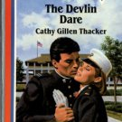 The Devlin Dare by Cathy Gillen Thacker American Romance Novel Book 0373161662