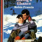 Taking A Chance by Robin Francis American Romance Fiction Novel Book 0373162537