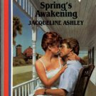 Spring's Awakening by Jacqueline Ashley American Romance Novel Book 0373161573