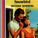 Snowbird by Beverly Sommers American Romance Fiction Novel Book 0373161522
