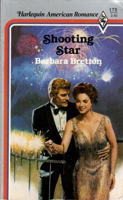 Shooting Star by Barbara Bretton American Romance Novel Book 0373161751