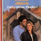 Perfect Match by Cathy Gillen Thacker American Romance Novel Book 0373162774