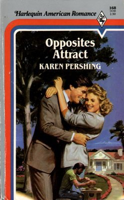Opposites Attract by Karen Pershing American Romance Novel Book 0373161689