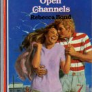 Open Channels by Rebecca Bond American Romance Fiction Novel Book 0373161727