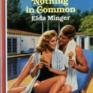 Nothing In Common by Elda Minger Harlequin American Romance Novel Book 0373162294