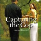 Capturing The Cop by Michele Dunaway Harlequin American Romance Book 0373751206