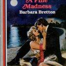 A Fine Madness by Barbara Bretton Harlequin American Romance Novel Book 037316274X