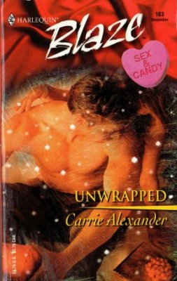 Unwrapped by Carrie Alexander Harlequin Blaze Fiction Romance Novel Book 0373791674
