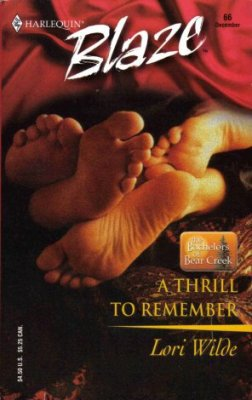 A Thrill To Remember by Lori Wilde Harlequin Blaze Fiction Love Romance Novel Book
