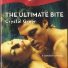 The Ultimate Bite by Crystal Green Harlequin Blaze Romance Novel Book 0373793383