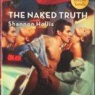 The Naked Truth by Shannon Hollis Harlequin Blaze Romance Novel Book Fiction Love