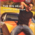 The Big Heat by Jennifer LaBrecque Harlequin Blaze Romance Novel Book 0373793715