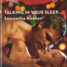 Talking In Your Sleep by Samantha Hunter Harlequin Blaze Novel Book 0373793693