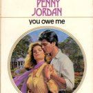 You Owe Me by Penny Jordan Harlequin Presents Romance Book Novel 0373108338