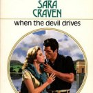 When The Devil Drives by Sara Craven Harlequin Presents Novel Book 0373114710