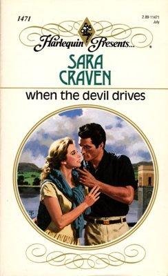 When The Devil Drives by Sara Craven Harlequin Presents Novel Book 0373114710