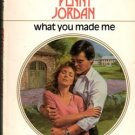 What You Made Me by Penny Jordan Harlequin Presents Romance Novel Book 0373107706