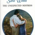 The Unexpected Mistress by Sara Wood Harlequin Presents Romance Book 0373122632