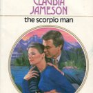 The Scorpio Man by Claudia Jameson Harlequin Presents Romance Novel Book 0373108176