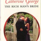 The Rich Man's Bride by Catherine George Harlequin Presents Romance Book 0373126654